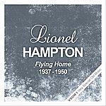Lionel Hampton Flying Home (1937 - 1950)