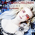 The Green Children Dragons [Digital Dog Remixes]