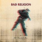 Bad Religion The Dissent Of Man (Bonus Track Version)