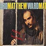 Matthew Ward Armed And Dangerous