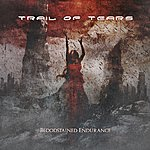 Trail Of Tears Bloodstained Endurance