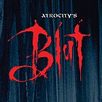 Atrocity Blut