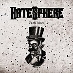 Hatesphere To The Nines