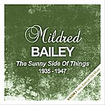Mildred Bailey The Sunny Side Of Things (1935 - 1947)