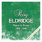 Roy Eldridge Fiesta In Brass (1935 - 1945)