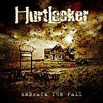 Hurtlocker Embrace The Fall