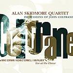 Alan Skidmore Alan Skidmore Quartet: Impressions Of John Coltrane