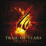 Trail Of Tears Existentia