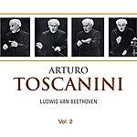 Arturo Toscanini Arturo Toscanini, Vol. 2