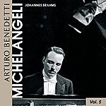 Arturo Benedetti Michelangeli Brahms: 4 Ballads / 28 Variations On A Theme By Paganini
