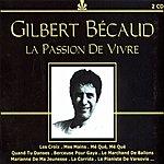 Gilbert Bécaud La Passion De Vivre