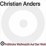 Christian Anders Fröhliche Weihnacht Auf Der Welt
