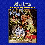 Arthur Lyman Songs Of Hawaii