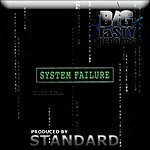 The Standard System Failure