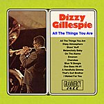 Dizzy Gillespie All The Things You Are