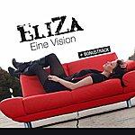 Eliza Eine Vision (Bonus Version)