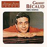 Gilbert Bécaud International French Stars : Mes Mains