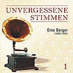 Erna Berger Unvergessene Stimmen, Vol. 1