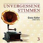 Greta Keller Unvergessene Stimmen, Vol. 3