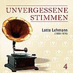 Lotte Lehmann Unvergessene Stimmen, Vol. 4