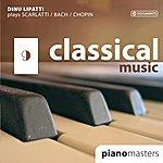 Dinu Lipatti Scarlatti: Keyboard Sonatas / Bach: Partita No. 1 / Chopin: Piano Sonata No. 3 (1947)
