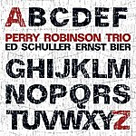 Perry Robinson Perry Robinson Trio: From A To Z