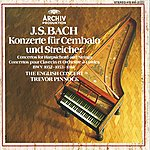 The English Concert Bach, J.S.: Concertos For Harpsichord And Strings