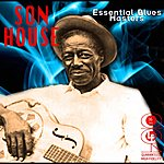 Son House Essential Blues Masters