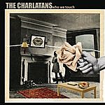 The Charlatans UK Who We Touch (Deluxe Edition)