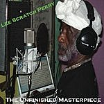 Lee 'Scratch' Perry The Unfinished Master Piece