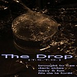 Drop The Drop (Ep Mastered)