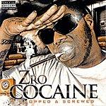 Z-Ro Cocaine (Chopped & Screwed)
