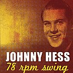 Johnny Hess 78 Rpm Swing