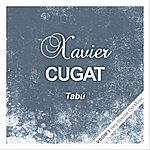Xavier Cugat Tabú