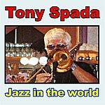 Tony Spada Jazz In The World
