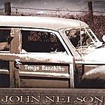John Nelson Tengo Ranchito