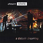 Dreamstate A Decade Dreaming