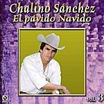 Chalino Sanchez El Pavido Navido