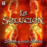 La Solucion Salsa Y Mas Salsa