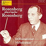 Hilding Rosenberg Rosenberg Plays Rosenberg (Melodramas)