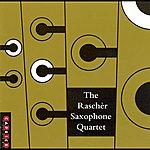 Rascher Saxophone Quartet Bergman: Etwas Rascher / Dunser: 5 Pieces For Saxophone Quartet / Xenakis: Xas / Denhoff: Pnoxoud