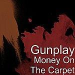 Gunplay Money On The Carpet