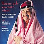 Marie Bergman Forssen: Tusen-Och-En-Natt-Visor - The Poetry Of Lennart Hellsing