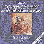 Sergio Vartolo Zipoli: Sonate D'intavolatura Per Organo, Op. 1
