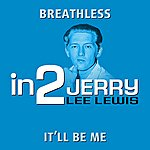 Jerry Lee Lewis In2jerry Lee Lewis - Volume 2