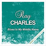 Ray Charles Blues In My Middle Name