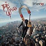 Brian Ray This Way Up