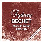 Sidney Bechet Blues In Thirds (1932 - 1947)