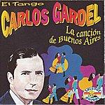 Carlos Gardel La Cancion De Buenos Aires