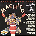 Machito Afro Cuban Jazz